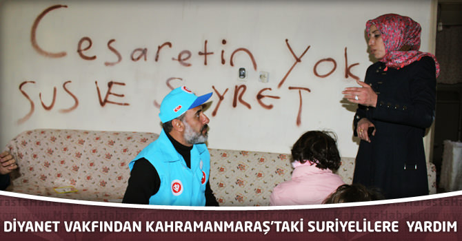 Diyanet Vakfından Kahramanmaraş'taki Suriyelilere Gıda Ve Giyecek Yardımı