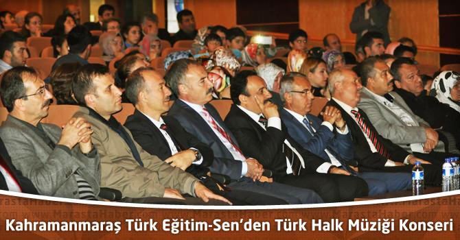 Kahramanmaraş Türk Eğitim-Sen'den Türk Halk Müziği Konseri