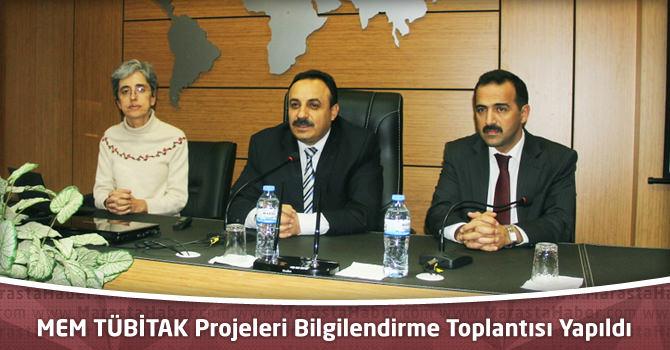 MEM TÜBİTAK Projeleri Bilgilendirme Toplantısı Yapıldı