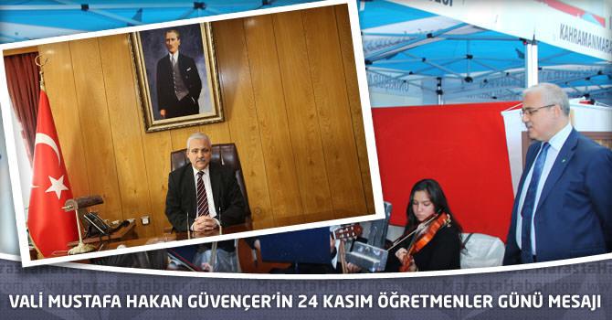 Vali Mustafa Hakan Güvençer'in 24 Kasım Öğretmenler Günü Mesajı