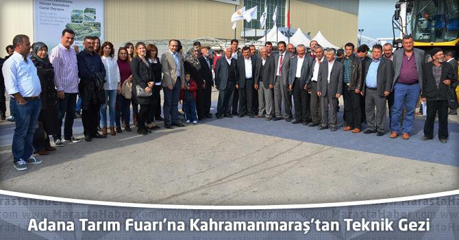 Adana Tarım Fuarı'na Kahramanmaraş'tan Teknik Gezi