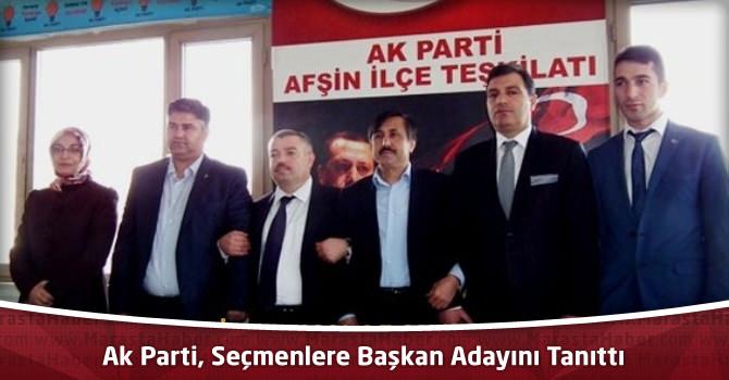 Ak Parti Başkan Adayını tanıttı.