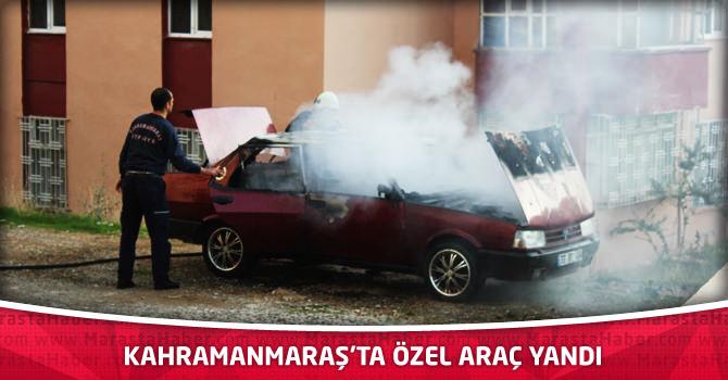 Kahramanmaraş'ta Özel Araç Yandı