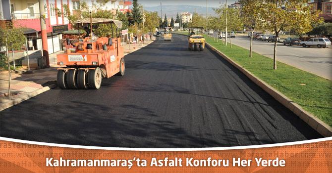 Kahramanmaraş'ta Asfalt Konforu Her Yerde