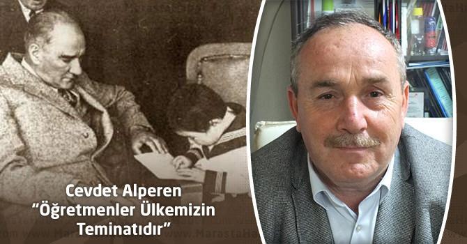 """Cevdet Alperen """"Öğretmenler Ülkemizin Teminatıdır"""""""