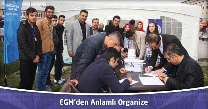 EGM'den Anlamlı Organize