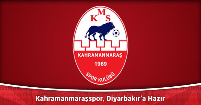 Kahramanmaraşspor, Diyarbakır'a hazır