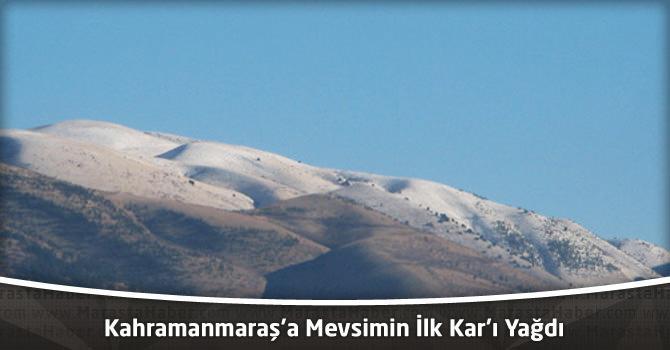 Kahramanmaraş'a Mevsimin İlk Kar'ı Yağdı