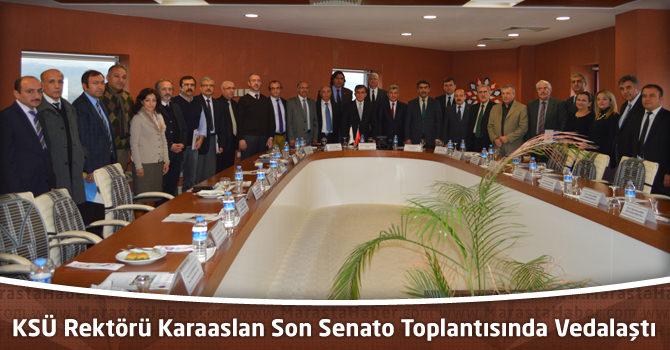 KSÜ Rektörü Karaaslan Son Senato Toplantısında Vedalaştı