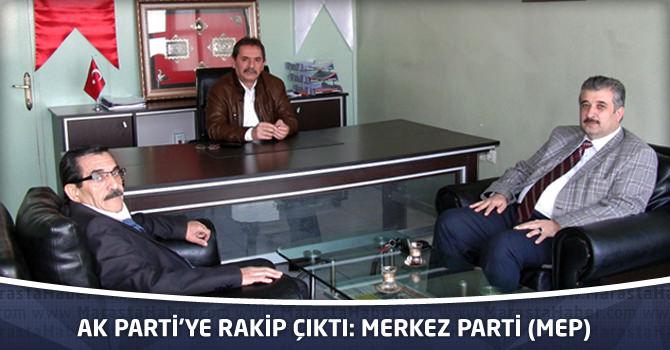Ak Parti'ye Rakip Çıktı: Merkez Parti (MEP)