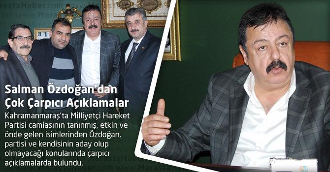 MHP'li Salman Özdoğan'dan Çok Çarpıcı Açıklamalar