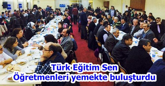 Türk Eğitim Sen Öğretmenleri yemekte buluşturdu