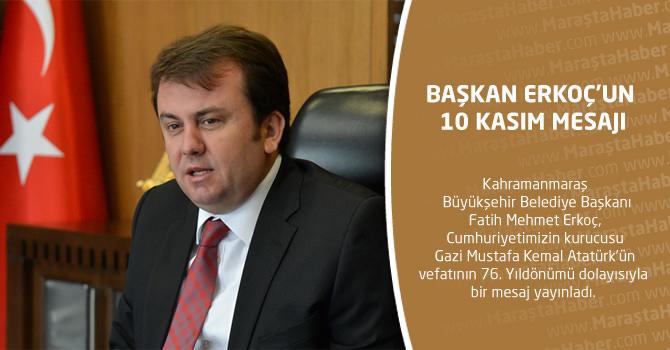 Başkan Erkoç'un 10 Kasım Mesajı
