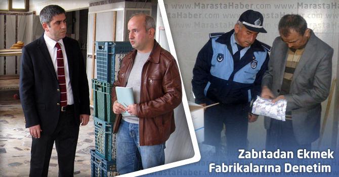 Kahramanmaraş'ta Zabıtadan Ekmek Fabrikalarına Denetim