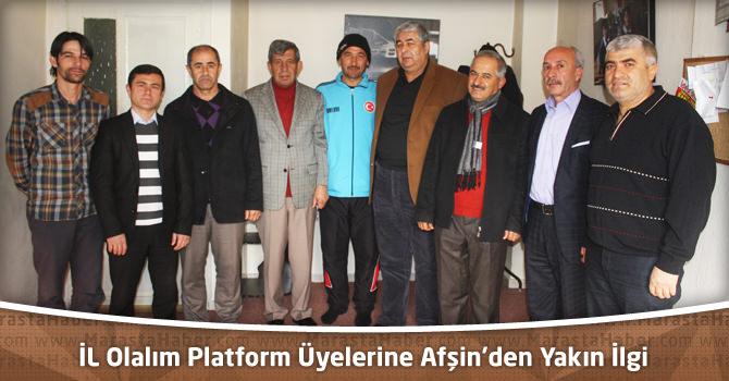 İL Olalım Platform Üyelerine Afşin'den Yakın İlgi