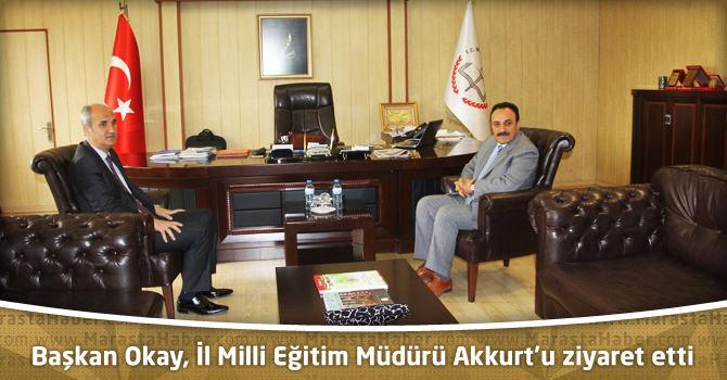 Başkan Okay, İl Milli Eğitim Müdürü Akkurt'u ziyaret etti