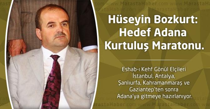 Hüseyin Bozkurt, Hedef Adana Kurtuluş Maratonu.