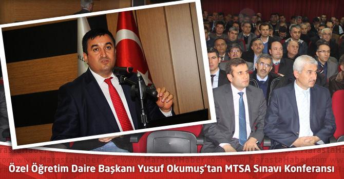 Özel Öğretim Daire Başkanı Yusuf Okumuş'tan MTSA Sınavı Konferansı