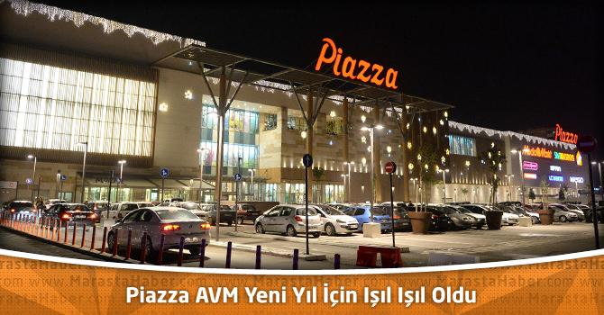 Kahramanmaraş Piazza AVM Işıl Işıl