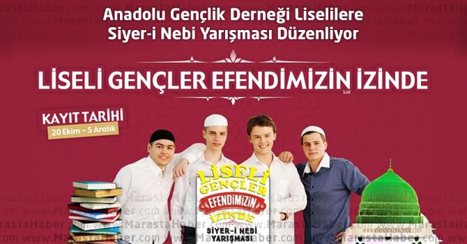 Anadolu Gençlik Derneği Liselilere Siyer-i Nebi Yarışması Düzenliyor
