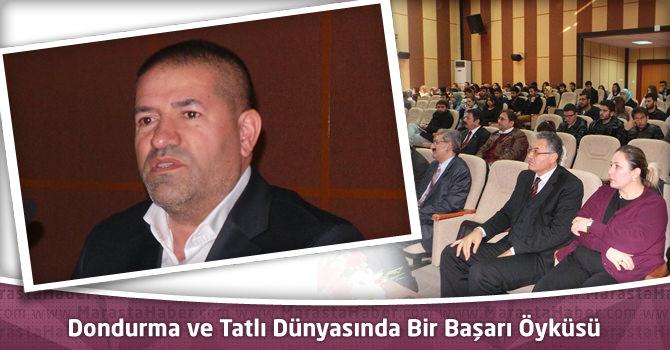 """Sami Kervancıoğlu, KSÜ Öğrencilerine """"Dondurma ve Tatlı Dünyasında Bir Başarı Öyküsü""""nü Anlattı"""
