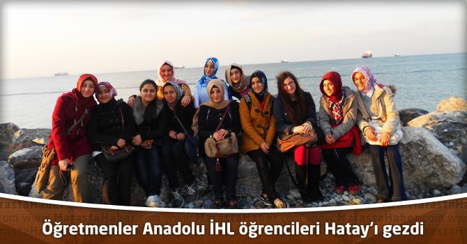 Öğretmenler Anadolu İmam Hatip Lisesi öğrencileri Hatay'ı gezdi