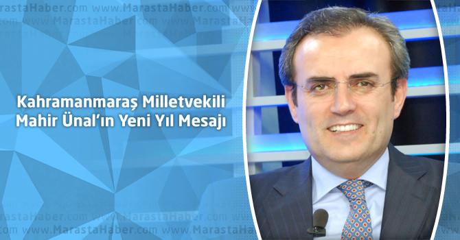 Kahramanmaraş Milletvekili Mahir Ünal'ın Yeni Yıl Mesajı