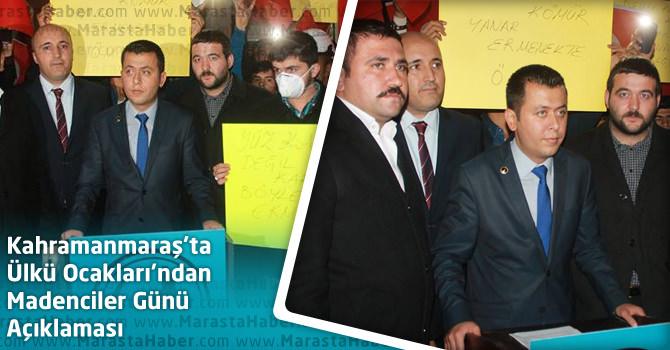 Kahramanmaraş'ta Ülkü Ocakları'ndan Madenciler Günü Açıklaması