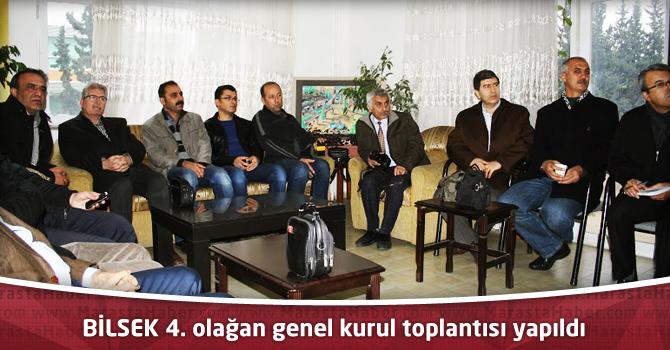 BİLSEK 4. olağan genel kurul toplantısı yapıldı