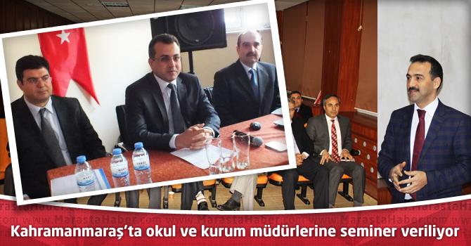 Kahramanmaraş'ta okul ve kurum müdürlerine seminer veriliyor