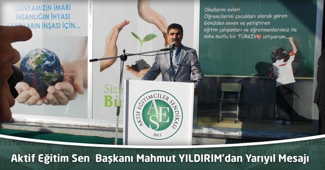Aktif Eğitim Sen Başkanı Mahmut Yıldırım'dan Yarı Yıl Mesajı