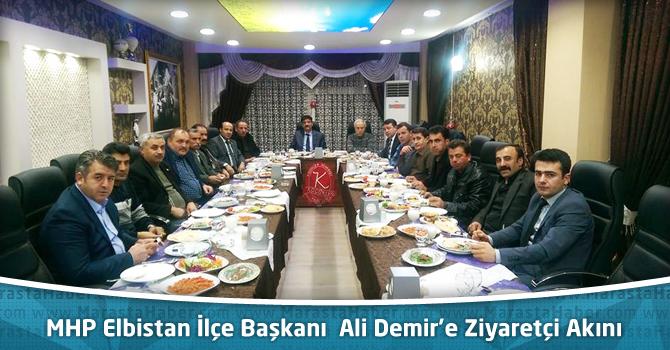 MHP Elbistan İlçe Başkanı Ali Demir'e Ziyaretçi Akını