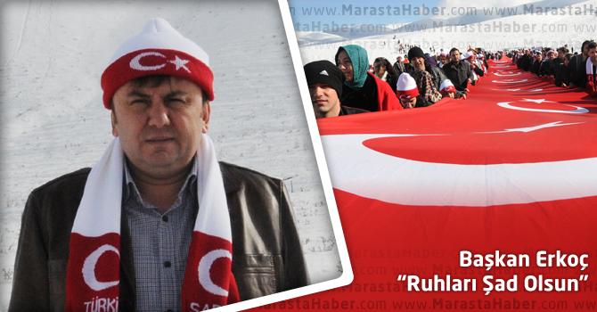 """Başkan Erkoç: """"Ruhları Şad Olsun"""""""