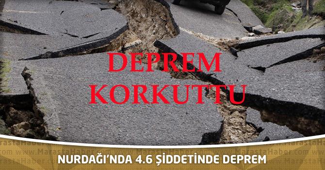 Nurdağı İlçesi'nde meydana gelen 4.6 şiddetindeki deprem korkuttu