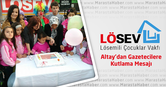 Altay'dan Gazetecilere Kutlama Mesajı