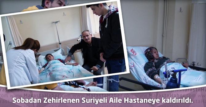 Sobadan Zehirlenen Suriyeli Aile Hastaneye Kaldırıldı.