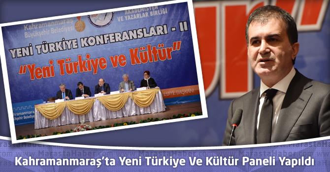 Kahramanmaraş'ta Yeni Türkiye Ve Kültür Paneli Yapıldı