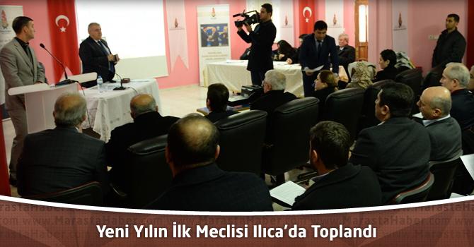Yeni Yılın İlk Meclisi Ilıca'da Toplandı