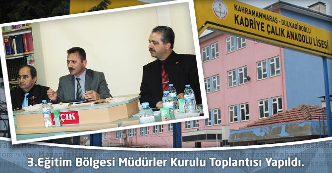 3.Eğitim Bölgesi Müdürler Kurulu Toplantısı Yapıldı.