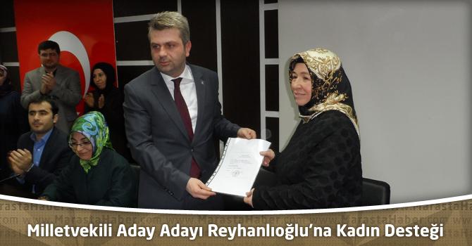Ak Parti Milletvekili Aday Adayı Reyhanlıoğlu'na Kadın Desteği