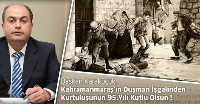 KMTSO Başkanı Karaküçük, Kurtuluşun 95'inci yılı kutlu olsun