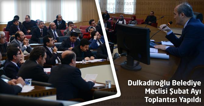 Dulkadiroğlu Belediye Meclisi Şubat Ayı Toplantısı Yapıldı