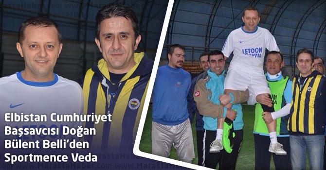 Elbistan Cumhuriyet Başsavcısı Doğan Bülent Belli'den Sportmence Veda