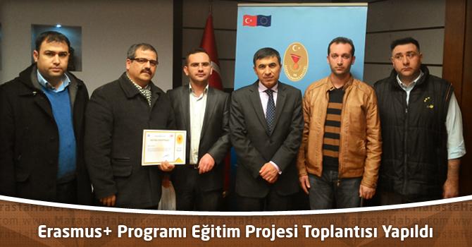 Erasmus+ Programı Eğitim Projesi Toplantısı Yapıldı
