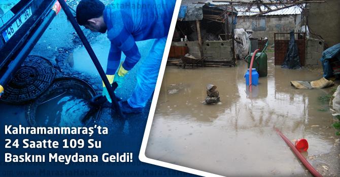Kahramanmaraş'taki 24 Saatte 109 Su Baskını Meydana Geldi
