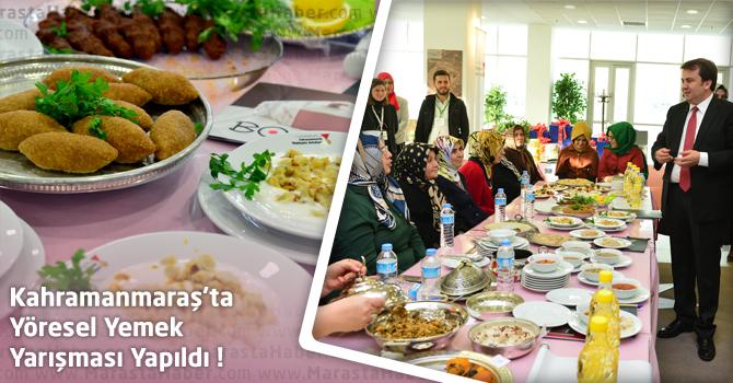 Kahramanmaraş'ta Yöresel Yemek Yarışması Yapıldı