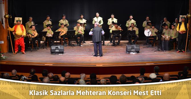 Kahramanmaraş'da Klasik Sazlarla Mehteran Konseri Mest Etti