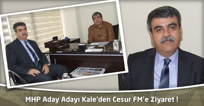 MHP Aday Adayı Kale'den Cesur FM'e Ziyaret