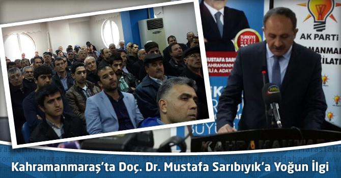 Kahramanmaraş'ta Doç. Dr. Mustafa Sarıbıyık'a Yoğun İlgi