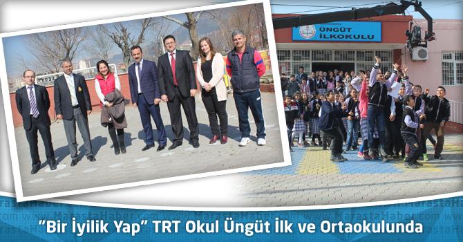 """""""Bir İyilik Yap"""" TRT Okul"""" Üngüt İlk ve Ortaokulu'nda"""